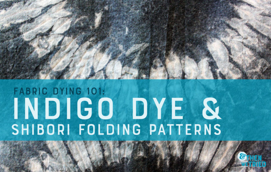 shibori folding patterns